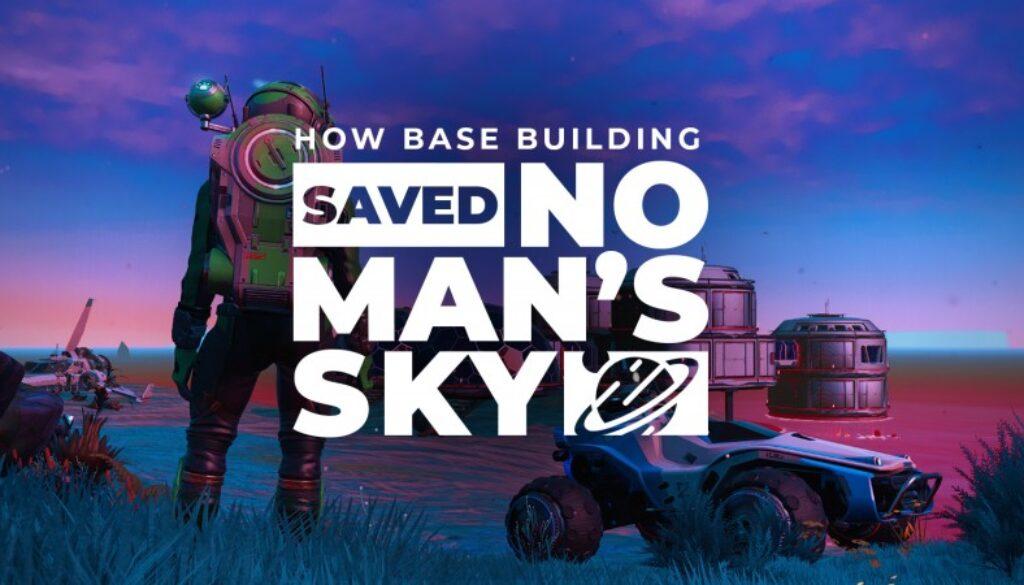 how-base-building-saved-no-mans-sky-thumbnail-v2-website_1.jpg