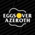 eggs-over-azeroth-wallpaper-1-e1625162114823.png